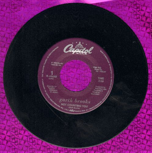 Brooks, Garth - Not Counting You/Cowboy Bill  - NM9/ - 45 rpm Records