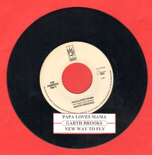 Brooks, Garth - Papa Loved Mama/New Way To Fly (with juke box label) - EX8/ - 45 rpm Records