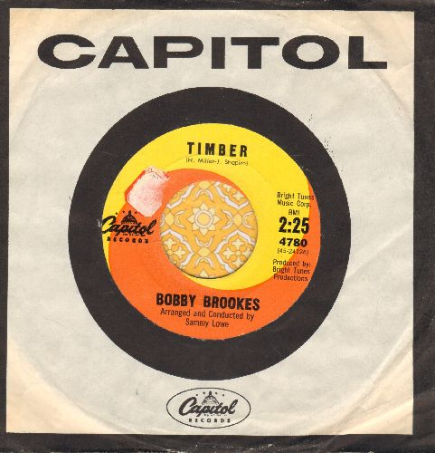 Brookes, Bobby - Timber/Say Goodbye To Heaven (with vintage Capitol company sleeve)(sol) - NM9/ - 45 rpm Records