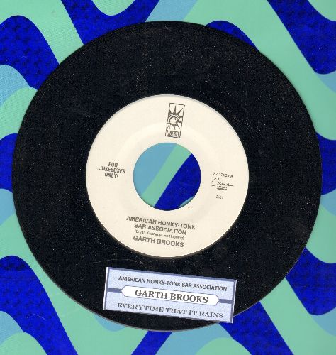 Brooks, Garth - American Honky-Tonk Bar Association/Everytime That It Rains (with juke box label) - NM9/ - 45 rpm Records