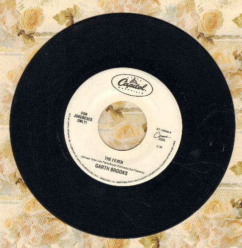 Brooks, Garth - The Fever/The Night Will Only Know (with juke box label) - EX8/ - 45 rpm Records
