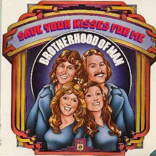 Brotherhood Of Man - Save Your Kisses For Me - includes the European Song Contest Winning title song, Be My Lovin' Baby, I'm So Much In Love, Dream On, Sweet Lady From Georgia, more! (Vinyl STEREO LP record) - NM9/EX8 - LP Records