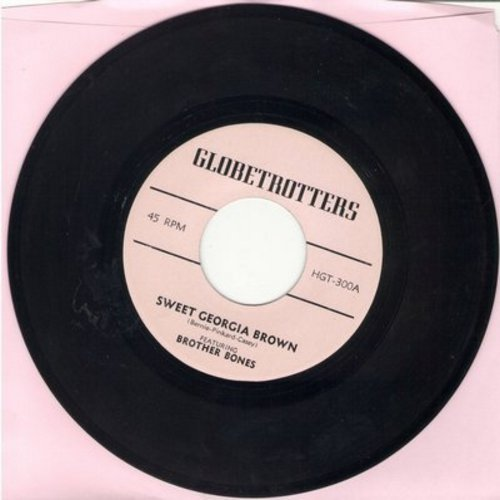 Brother Bones - Sweet Georgia Brown (The Harlem Globetrotters Theme)/Poor Butterfly  - NM9/ - 45 rpm Records