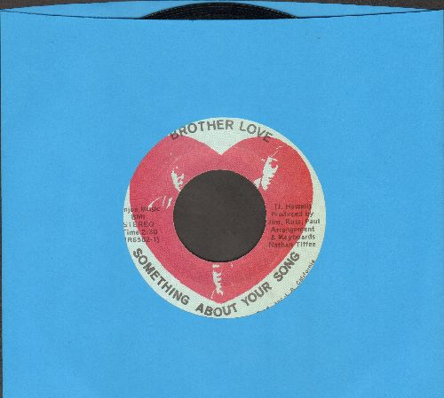 Brother Love - Something About Your Love/Life Is New (RARE Psychedelic Rock 2-sider!) - EX8/ - 45 rpm Records