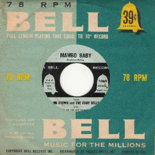Brown, Jim & The Four Bells - Mambo Baby/Shake Rattle And Roll (with RARE vintage Bell company sleeve) - EX8/ - 45 rpm Records