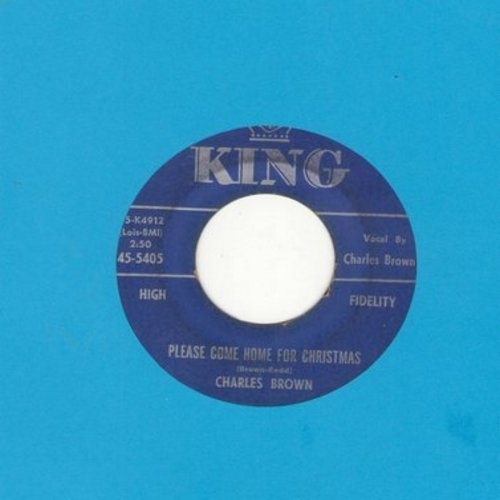 Brown, Charles - Please Come Home For Christmas/Christmas (Comes But Once A Year) (by Amos Milburn on flip-side) (blue label first issue) - VG6/ - 45 rpm Records