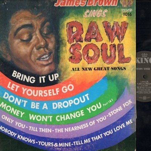 Brown, James - Raw Soul: Bring It Up, Don't Be A Drop Out, Money Won't Change You, Only You, Stone Fox, Till Then (vinyl MONO LP record) - EX8/VG6 - LP Records