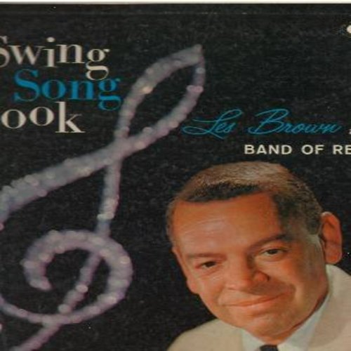 Brown, Les & His Band Of Renown - Swing Song Book: How High The Moon, King Porter Stomp, I Want To Be Happy, Take The A Train (Vinyl MONO LP record, burgundy label, gate-fold cover) - EX8/VG7 - LP Records