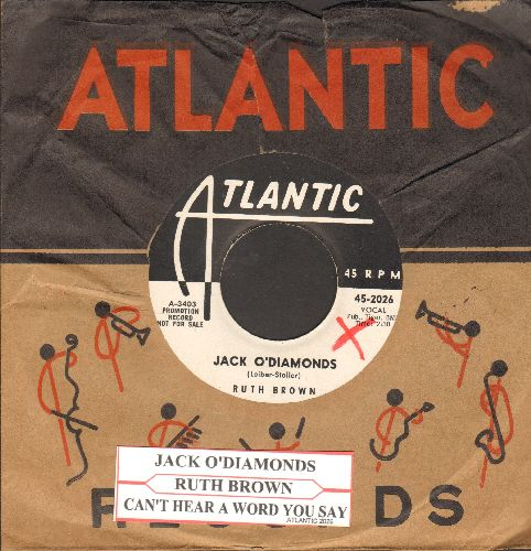 Brown, Ruth - Jack'O Diamonds/I Can't Hear A Word You Say (DJ advance pressing with RARE vitnage Atlantic company sleeve and juke box label) - NM9/ - 45 rpm Records