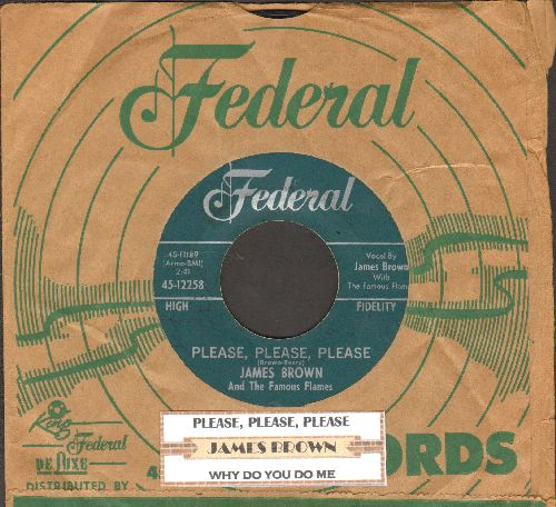 Brown, James & The Famous Flames - Please, Please, Please/Why Do You Do Me (with vintage Federal company sleeve) - VG7/ - 45 rpm Records