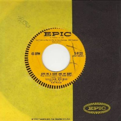 Briggs, Lillian - Give Me A Band And My Baby/It Could've Been Me (with Epic company sleeve) - VG7/ - 45 rpm Records