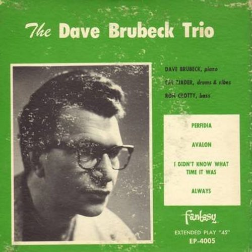 Brubeck, Dave Trio - The Dave Brubeck Trio: Perfidia/Avalon/Always/I Didn't Know What Time It Was (Vinyl EP record with picture cover) - EX8/VG7 - 45 rpm Records