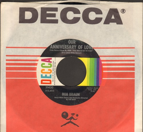 Braun, Bob - Our Anniversary Of Love/Is It Right Or Wrong? (MINT condition with vintage Decca company sleeve) - NM9/ - 45 rpm Records