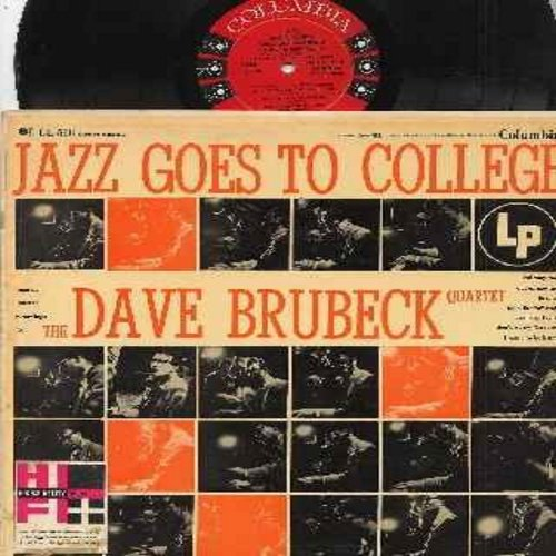 Brubeck, Dave Quartet - Jazz Goes To College: Balcony Rock, Out Of Nowhere, Take The A Train, Le Souk, The Song Is You, Don't Worry 'Bout Me (Vinyl MONO LP record, red label/6 white eyes first issue) - VG7/VG7 - LP Records