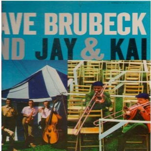 Brubeck, Dave & Jay & Kay - Dave Brubeck And Jay & Kai At Newport: Take The A Train, I'm In A Dancing Mood, Lover Come Back To Me, True Blue Tromboniums (Vinyl MONO LP record) - VG7/NM9 - LP Records