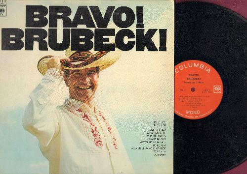 Brubeck, Dave - Bravo! Brubeck!: Cielito Lindo, La Bamba, Besame Mucho, Estrellita, Poinciana (vinyl MONO LP record) - NM9/EX8 - LP Records