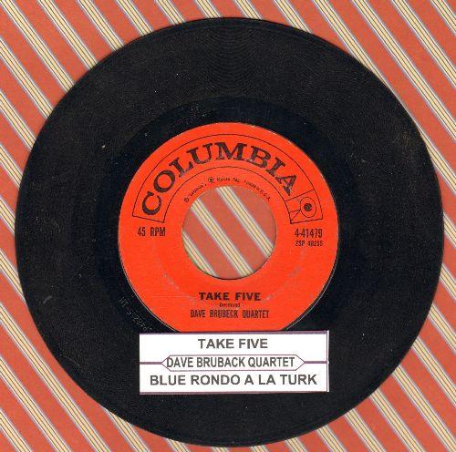 Brubeck, Dave Quartet - Take Five/Blue Rondo A La Turk (with juke box label) - VG7/ - 45 rpm Records