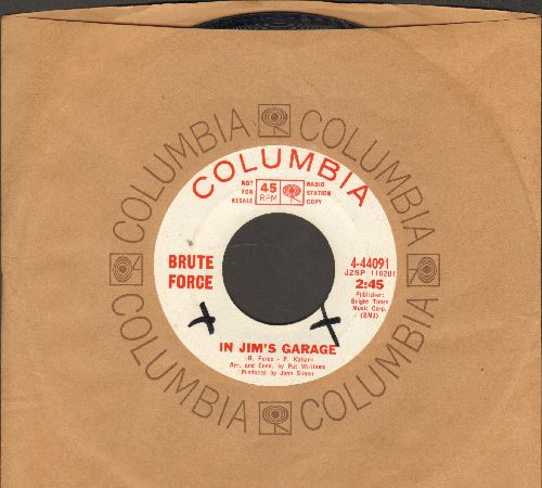 Brute Force - In Jim's Garage/Cudd'lu (DJ advance pressing with Columbia company sleeve) - EX8/ - 45 rpm Records
