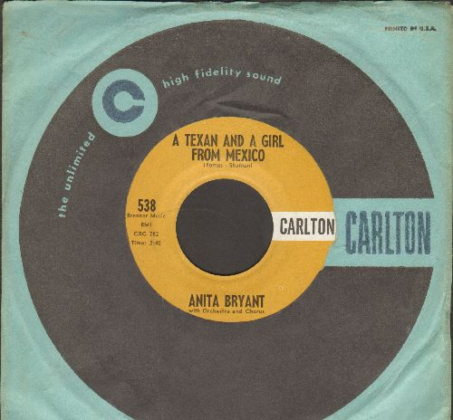 Bryant, Anita - He's Not Good Enough For You/A Texas Girl From Mexico (MINT condition with Carlton company sleeve) - M10/ - 45 rpm Records