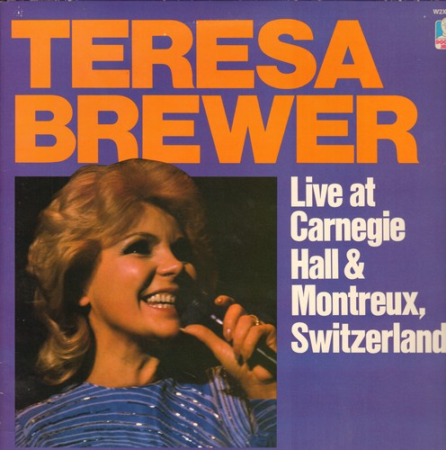 Brewer, Teresa - LIVE at Carnegie Hall & Montreux, Switzerland: Ain't Misbehavin', St. Louis Blues, It Had To Be You (2 vinyl STEREO LP rewcords, gate-fold cover) - NM9/NM9 - LP Records
