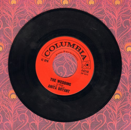 Bryant, Anita - The Wedding (La Novia)/Seven Kinds Of Lonesome - NM9/ - 45 rpm Records