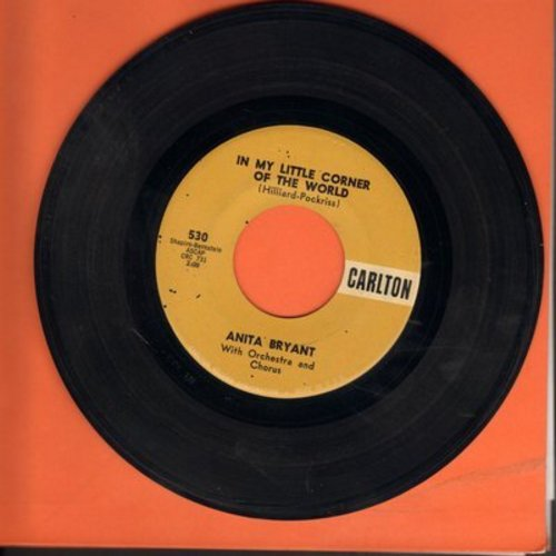Bryant, Anita - In My Little Corner Of The World/Anyone Would Love You - NM9/ - 45 rpm Records