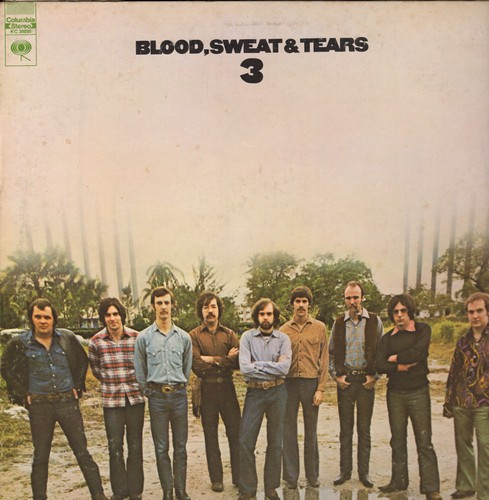 Blood, Sweat & Tears - Blood, Sweat & Tears 3: Hi-De-Ho, Lonesome Suzie, Symphony For The Devil, He's A Runner (Vinyl STEREO LP record, gate-fold cover first pressing) - NM9/EX8 - LP Records