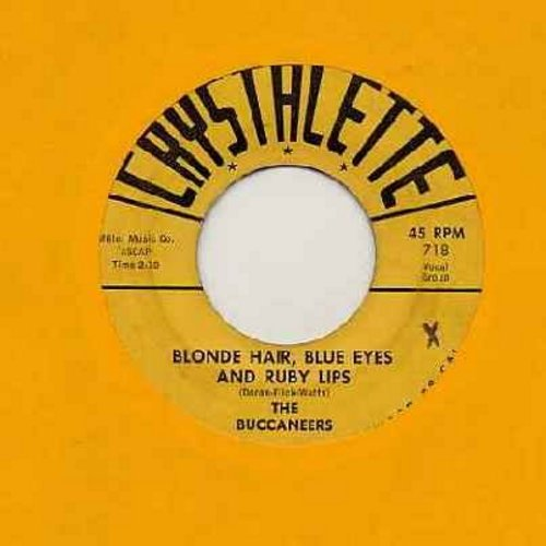 Buccaneers - Blonde Hair, Blue Eyes And Ruby Lips/Who Are You Foolin' Now - VG6/ - 45 rpm Records