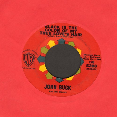 Buck, John & His Blazers - Black Is The Color Of My True Love's Hair/Jalisco  - NM9/ - 45 rpm Records