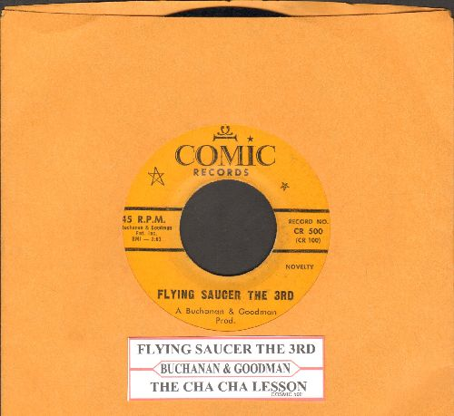 Buchanan & Goodman - Flying Saucer The 3rd/The Cha Cha Lesson (with juke box label) - EX8/ - 45 rpm Records