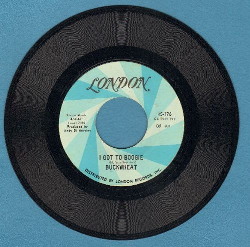 Buckwheat - I Got To Boogie/Sweet Song Of Freedom (wol) - EX8/ - 45 rpm Records