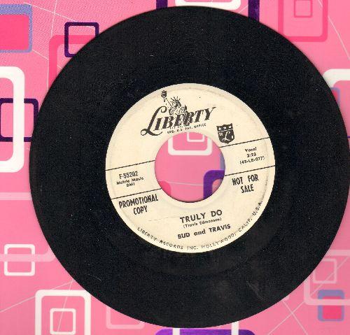 Bud & Travis - Truly Do/Bonsoir Dame (DJ advance pressing) - NM9/ - 45 rpm Records