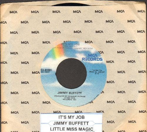 Buffett, Jimmy - It's My Job/Little Miss Magic (with MCA company sleeve) - NM9/ - 45 rpm Records