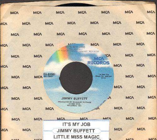 Buffett, Jimmy - It's My Job/Little Miss Magic (with MCA company sleeve) - NM9/ - 45 rpm Records