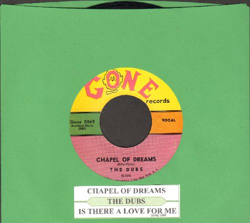 Dubs - Chapel Of Dreams/Is There A Love For Me (with juke box label) - NM9/ - 45 rpm Records
