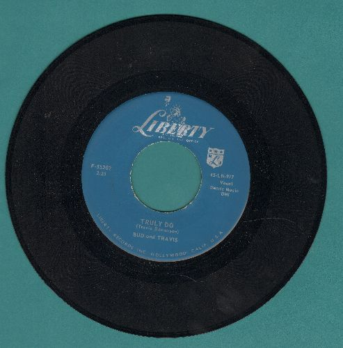 Bud & Travis - Truly Do/Bonsoir Dame - NM9/ - 45 rpm Records