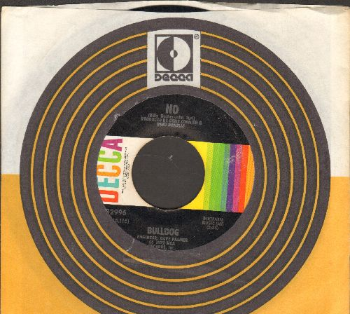 Bulldog - No/Good Times Are Coming (with Decca company sleeve) - EX8/ - 45 rpm Records