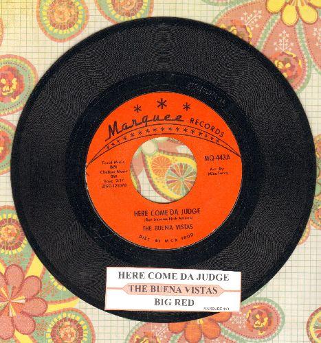 Buena Vistas - Here Come Da Judge/Big Red (with juke box label) - NM9/ - 45 rpm Records