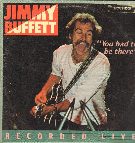 Buffett, Jimmy - You Had To be There - Jimmy Buffett in Concert: Son Of A Son Of A Sailor, Margaritaville,Why Don't We Get Drunk (And Screw) (2 vinyl LP record set, DJ advance pressing in gate-fold cover) - NM9/EX8 - LP Records