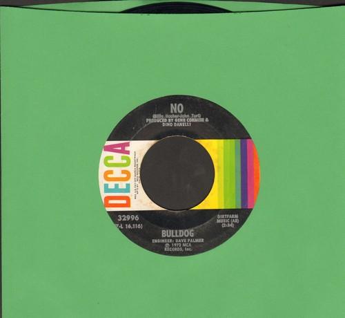 Bulldog - No/Good Times Are Coming - VG7/ - 45 rpm Records