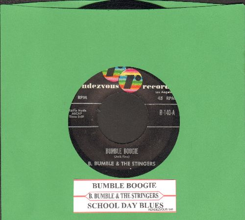 Bumble, B. & The Stingers - Bumble Boogie/School Day Blues (with juke box label) - EX8/ - 45 rpm Records