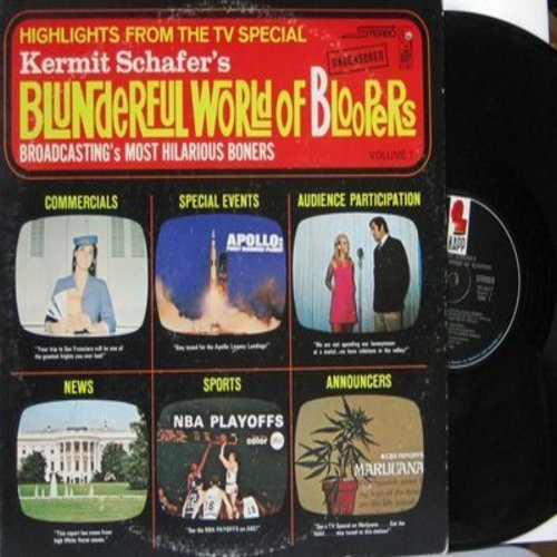 Schafer, Kermit - Blunderful Wolrd Of Bloopers - Highlights From the TV Special, Broadcasting's Most Hilarious Boners (Vinyl STEREO LP record) - NM9/EX8 - LP Records
