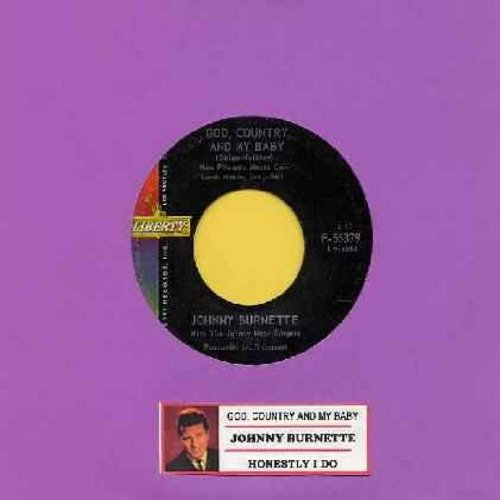 Burnette, Johnny - God, Country And My Baby/Honestly I Do (with juke box label) - NM9/ - 45 rpm Records