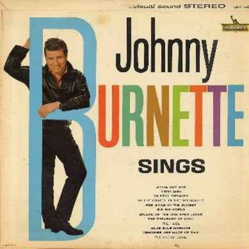 Burnette, Johnny - Johnny Burnette Sings: Little Boy Sad, Mona Lisa, Red Sails In The Sunset, Big Big World, Memories Are Made Of This, Pledge Of Love, I'm Still Dreamin' (Vinyl STEREO LP record) - G5/G5 - LP Records
