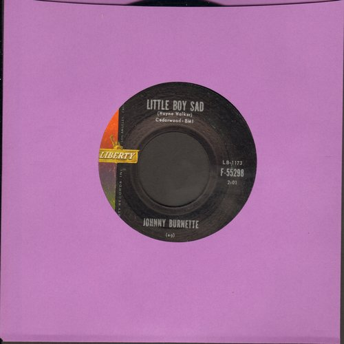 Burnette, Johnny - Little Boy Sad/(I Go) Down To The River (with juke box label) - NM9/ - 45 rpm Records
