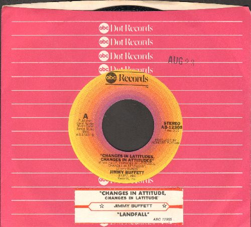 Buffett, Jimmy - Changes In Latitude, Changes In Attitude/Landfall (with juke box label and ABC-Dunnhill company sleeve) - NM9/ - 45 rpm Records