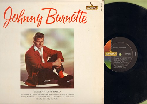 Burnette, Johnny - Johnny Burnette: Dreamin', You're Sixteen, Singing The Blues, It's Only Make Believe, Dream Lover, You're So Fine (Vinyl MONO LP record) (seam split) - VG7/VG7 - LP Records