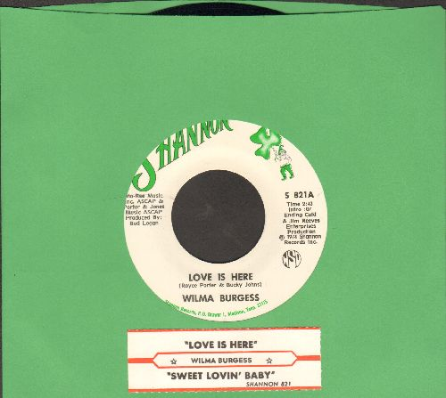 Burgess, Wilma - Love Is Here/Sweet Lovin' Baby (MINT condition with juke box label) - M10/ - 45 rpm Records