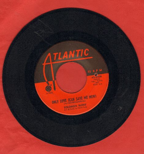 Burke, Solomon - Only Love (Can Save Me Now)/Little Girl That Loves Me (bb) - VG7/ - 45 rpm Records