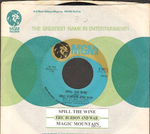 Burdon, Eric & WAR - Spill The Wine/Magic Mountain (with juke box label MGM company sleeve) - VG7/ - 45 rpm Records